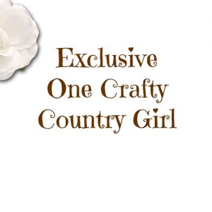 Exclusive One Crafty Country Girl